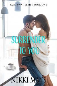 Surrender to You - Nikki Mays