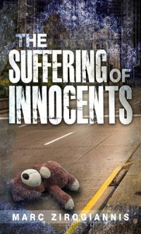 The Suffering of Innocents - Marc Zirogiannis