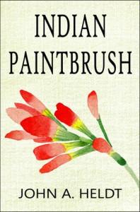 Indian Paintbrush - John A. Heldt