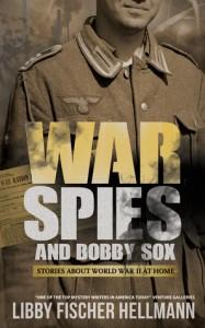 War, Spies & Bobby Sox - Libby Fischer Hellmann