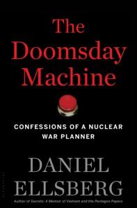 The Doomsday Machine: Confessions of a Nuclear War Planner - Daniel Ellsberg
