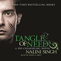 Tangle of Need: Psy-Changeling, Book 11 - Nalini Singh, Angela Dawe