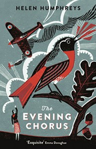 The Evening Chorus - Helen Humphreys
