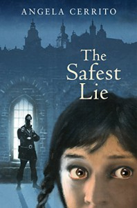 The Safest Lie - Angela Cerrito