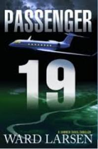 Passenger 19: A Jammer Davis Thriller (Jammer Davis Thrillers) - Ward Larsen