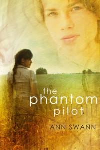 The Phantom Pilot - Ann Swann