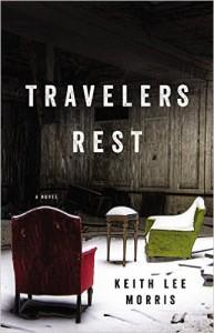 Travelers Rest - Keith Lee Morris