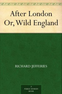 After London Or, Wild England - Richard Jefferies