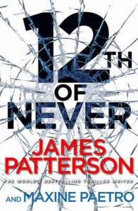 12th of Never (Womens Murder Club, #12) - James Patterson