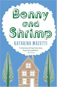 Benny and Shrimp - Katarina Mazetti
