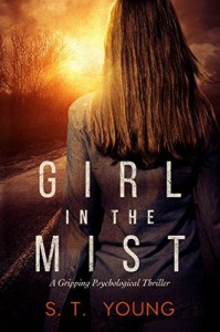 Girl in the Mist - S.T. Young
