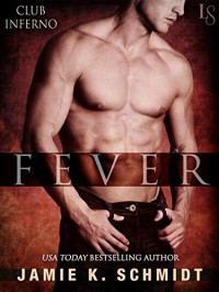 Fever: Club Inferno - Jamie K. Schmidt