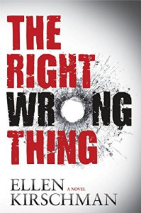 The Right Wrong Thing - Ellen Kirschman
