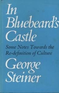 In Bluebeard's Castle - George Steiner