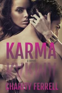 Karma - Charity Ferrell