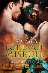 Lord of Misrule: Revelation (Volume Two) - JS Hope