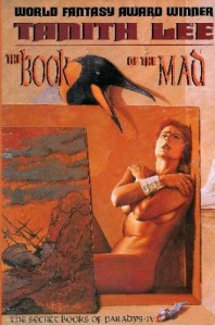 The Book of the Mad (The Secret Books of Paradys IV) - Tanith Lee