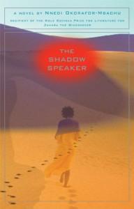 The Shadow Speaker - Nnedi Okorafor, Nnedi Okorafor-Mbachu