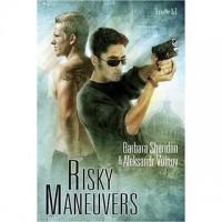 Risky Maneuvers - Barbara Sheridan, Aleksandr Voinov