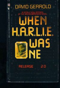 When Harlie Was One - David Gerrold