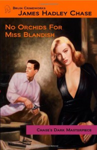 No Orchids for Miss Blandish - James Hadley Chase