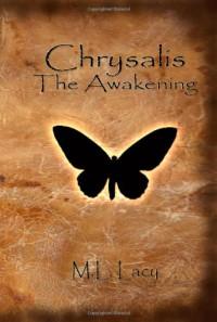 The Awakening - M.L. Lacy