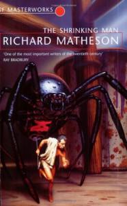The Shrinking Man - Richard Matheson