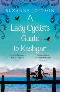 A Lady Cyclist's Guide to Kashgar - Suzanne Joinson