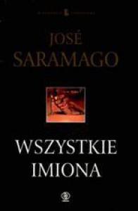 Wszystkie imiona - Elżbieta Milewska, José Saramago