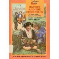 Harriet and the Crocodiles - Martin Waddell~Mark Burgess