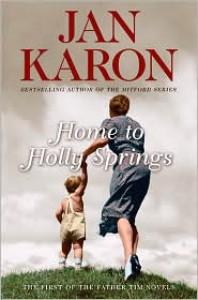 Home to Holly Springs (Father Tim Series #1) - Jan Karon