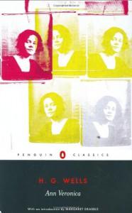 Ann Veronica - Sita Schutt, H.G. Wells, Margaret Drabble