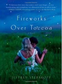 Fireworks Over Toccoa - Jeffrey Stepakoff