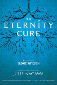 The Eternity Cure (Blood of Eden, #2) - Julie Kagawa