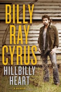 Hillbilly Heart - Billy Ray Cyrus
