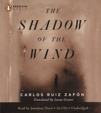 The Shadow of the Wind - Carlos Ruiz Zafón, Jonathan Davis