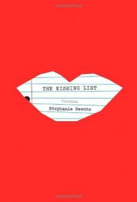 The Kissing List - Stephanie Reents