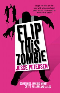 Flip This Zombie - Jesse Petersen