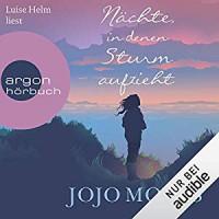 Nächte, in denen Sturm aufzieht - Argon Verlag, Jojo Moyes, Luise Helm