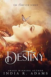 Destiny (Forever, #2)  - India R. Adams