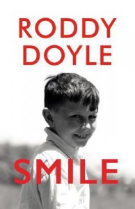Smile: A Novel - Roddy Doyle