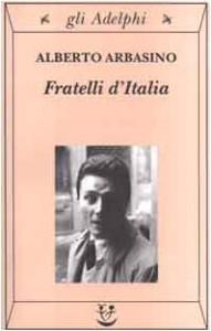 Fratelli D'Italia - Alberto Arbasino
