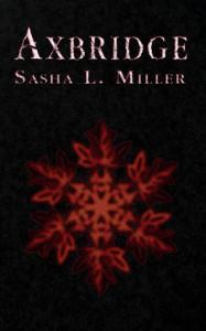 Axbridge - Sasha L. Miller