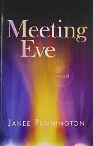 Meeting Eve - Janee Pennington