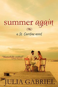Summer Again (St. Caroline Series) - Julia Gabriel
