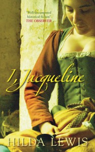 I, Jacqueline - Hilda Lewis