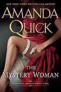 The Mystery Woman (Ladies of Lantern Street #2) - Amanda Quick