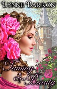 Taming Beauty - Lynne Barron