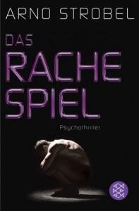 Das Rachespiel - Arno Strobel