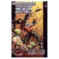Ultimate X-Men Vol. 4: Hellfire & Brimstone - Mark Millar